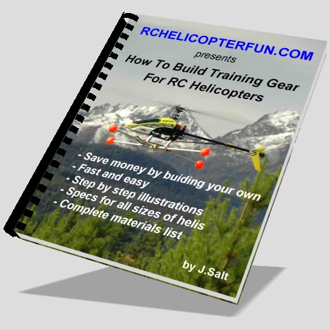 RC Helicopter Training Gear eBook - Click Image To Order
