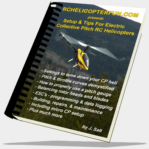 RC Helicopter Setup & Tips eBook - Click Image To Order